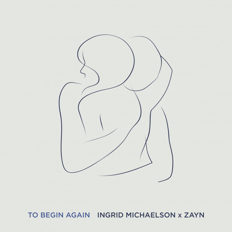 Ingrid Michaelson x ZAYN - To Begin Again
