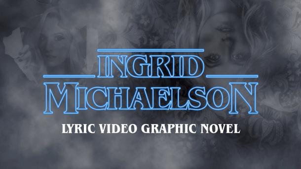 Ingrid Michaelson Lyric Video Graphic Novel